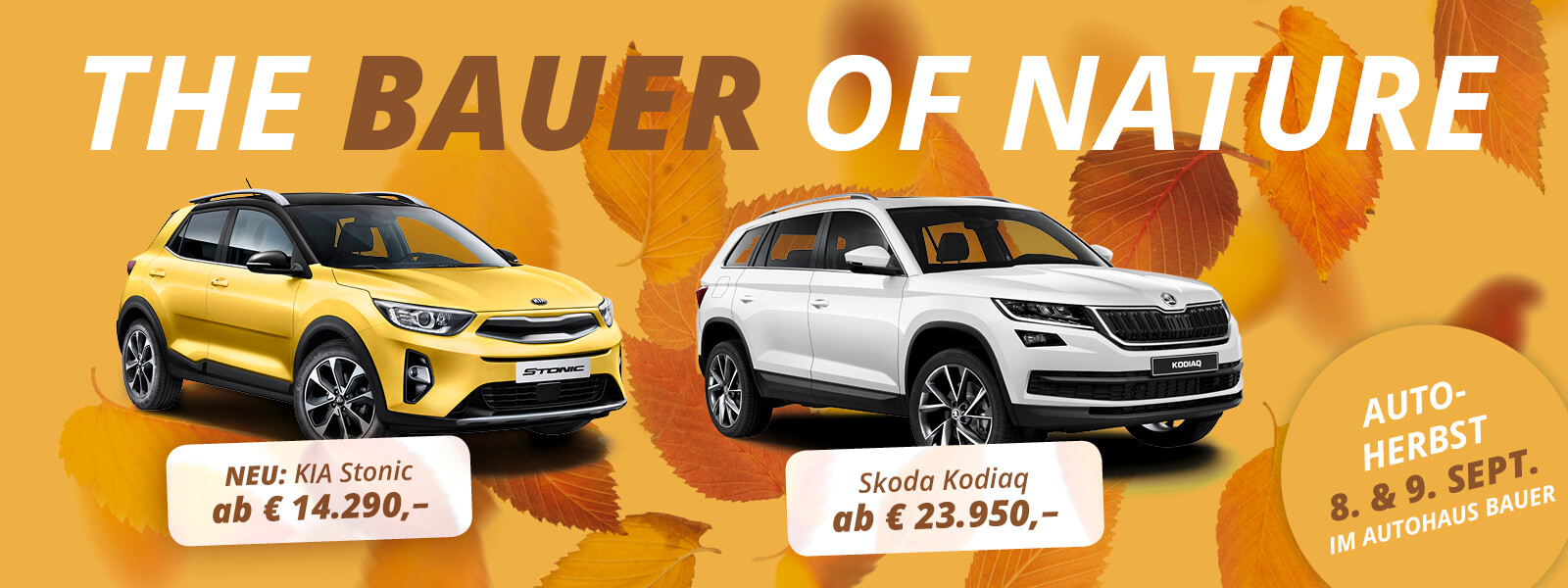 Autohaus Bauer | Skoda | Kia | Bauer of Nature - 8. & 9. September