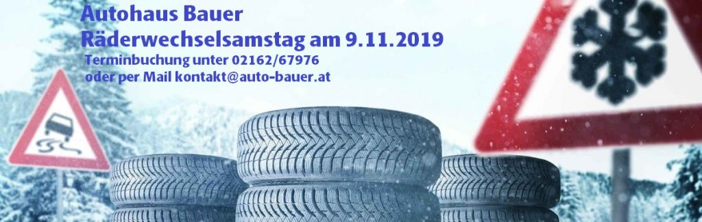 Autohaus Bauer - Bruck an der Leitha Räderwechselsamstag